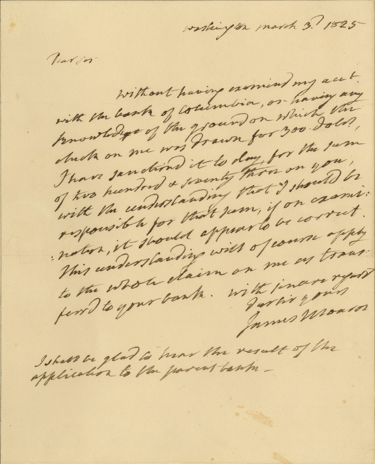 On His Last Day In Office, James Monroe Writes His Bank, Trying To Make Sense Of His Account