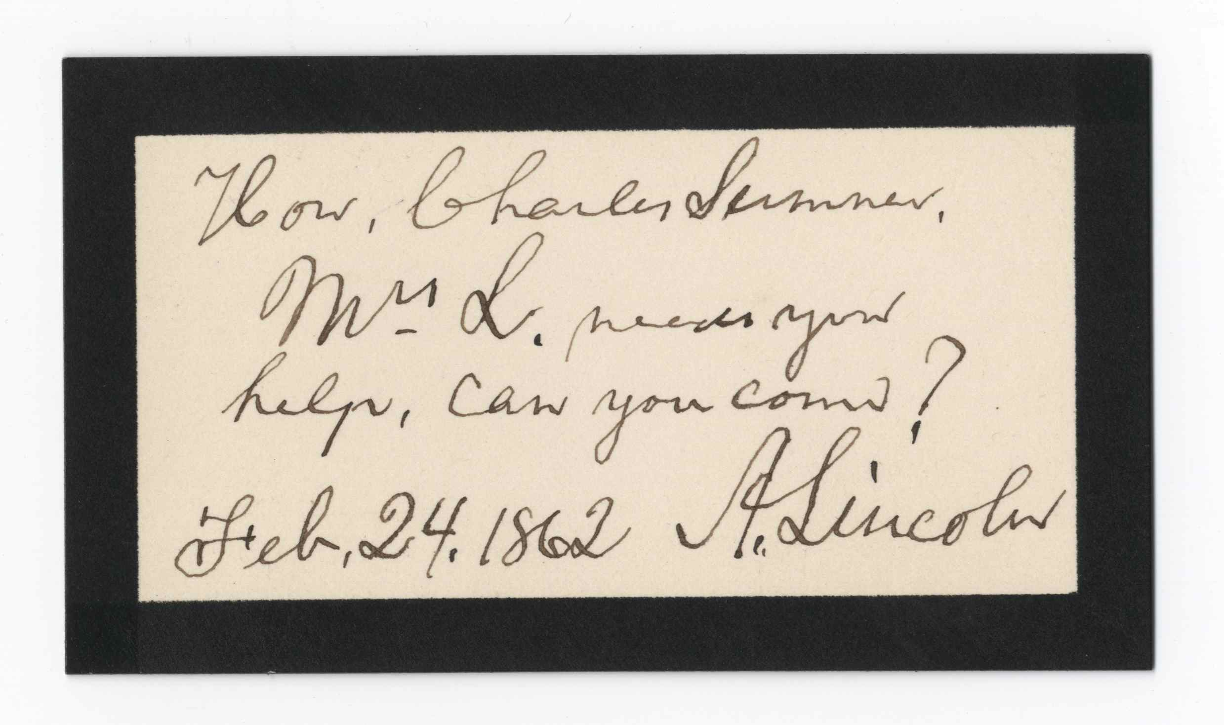 "Lincoln, Four Days After Son Willie's Death, Tells Sumner Mary Lincoln Needs His Help - ""Can You Come?"""