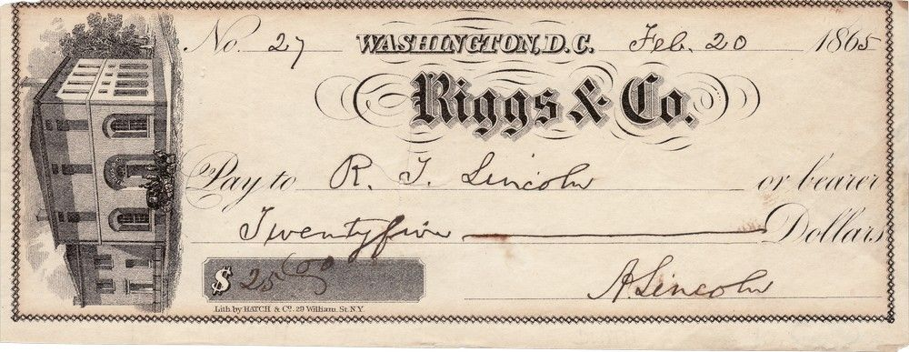 Abraham Lincoln's Check to His Son, Robert Lincoln, to Equip Him For Service Under Grant