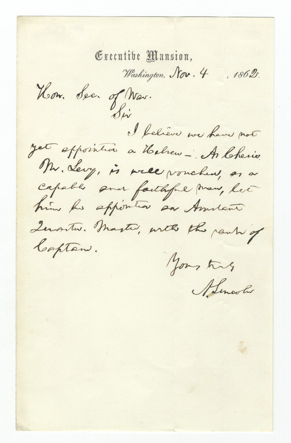 "Abraham Lincoln, Noting ""We Have Not Yet Appointed a Hebrew,"" Names C.M. Levy an Assistant Quartermaster"