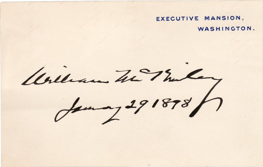 President William McKinley Signs Executive Mansion Card on His 55th Birthday