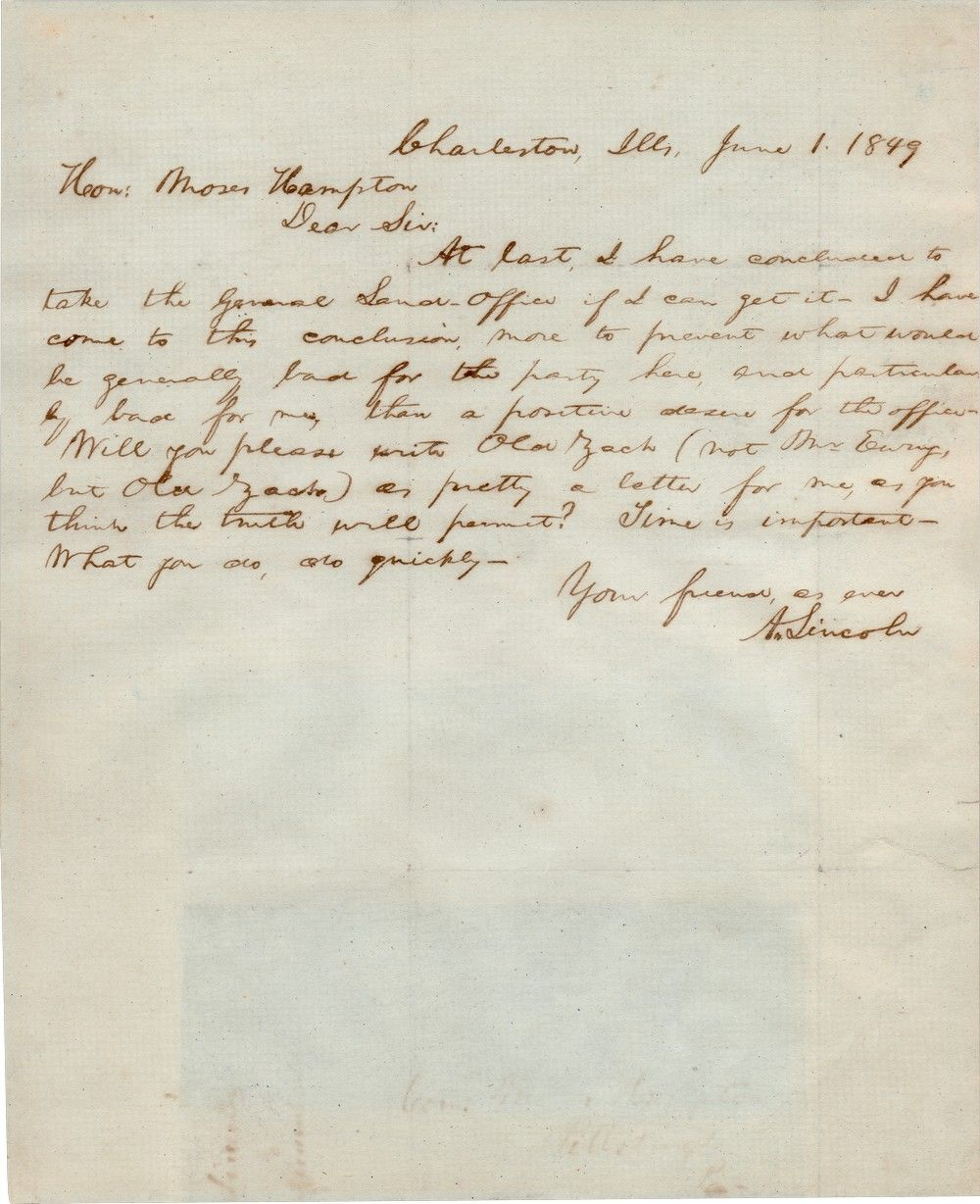 "Campaigning for General Land Office Commissioner, Lincoln Asks Congressman to Write to ""Old Zach"" About Him"