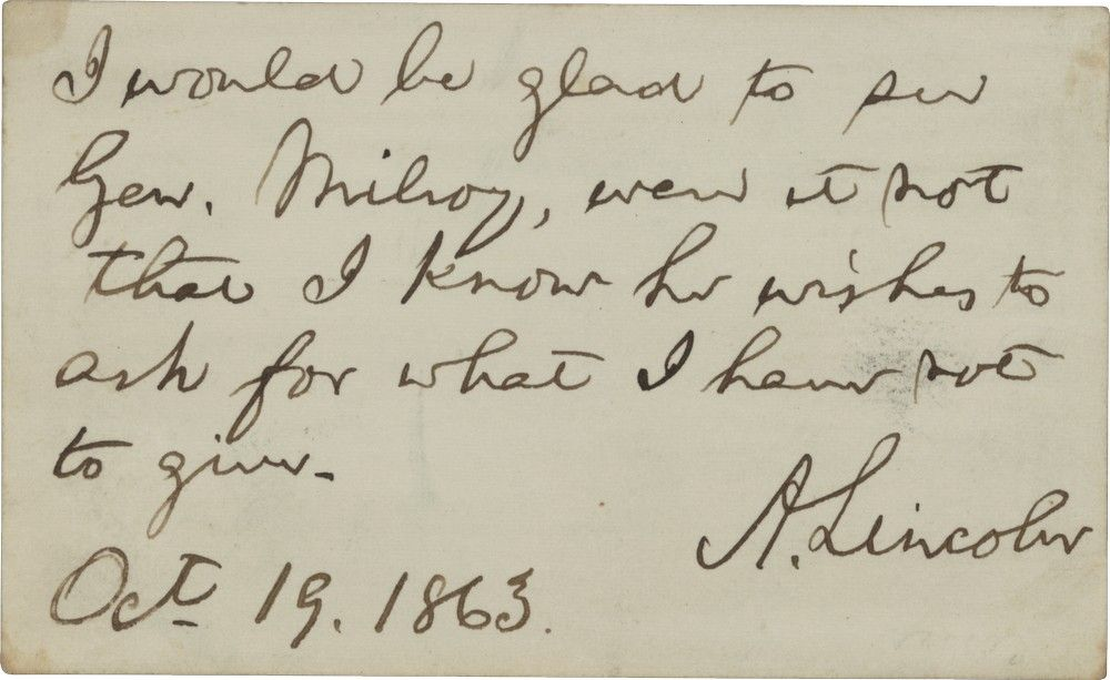 "Lincoln Would be Glad to See General Milroy but knows ""...He Wishes to Ask for What I Have Not to Give"""