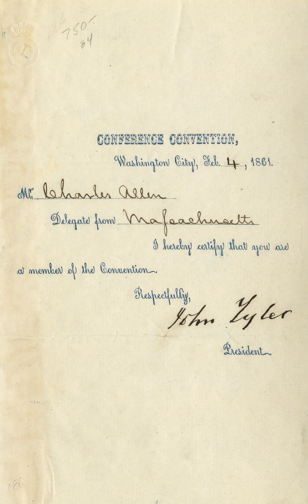 John Tyler, as President of the 1861 Washington Peace Convention, Certifies a Delegate From Massachusetts