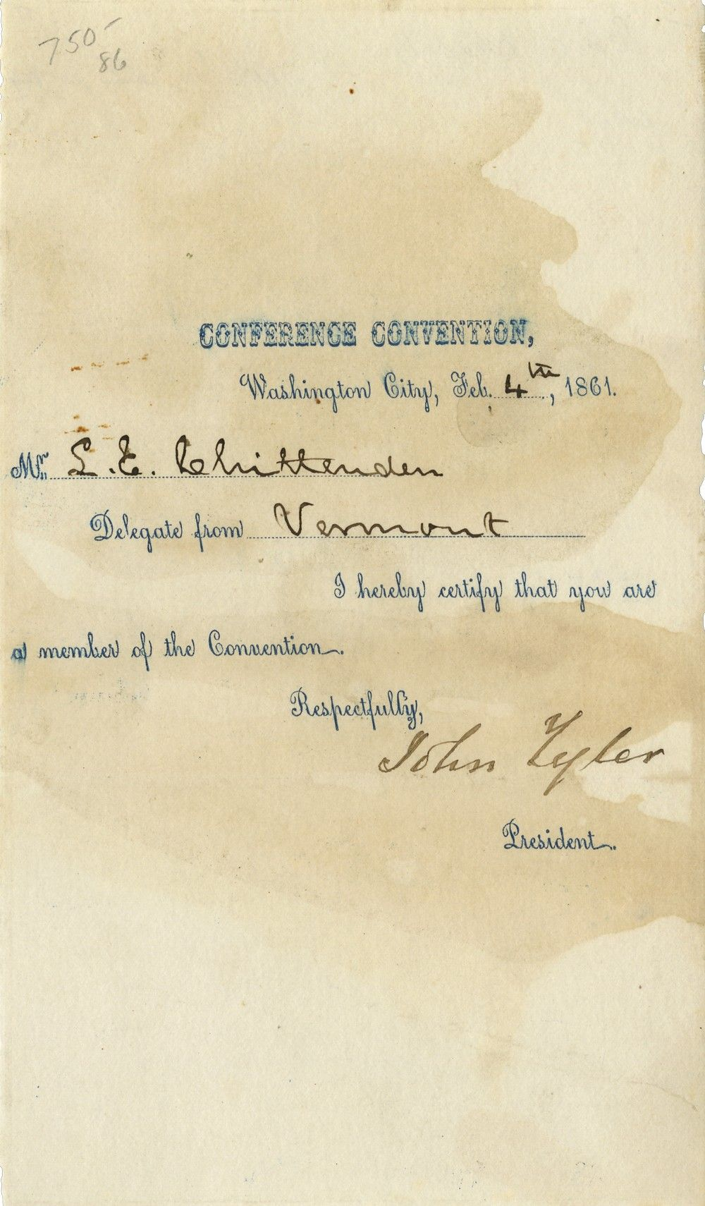 John Tyler, as President of the 1861 Washington Peace Convention, Certifies a Vermont Delegate