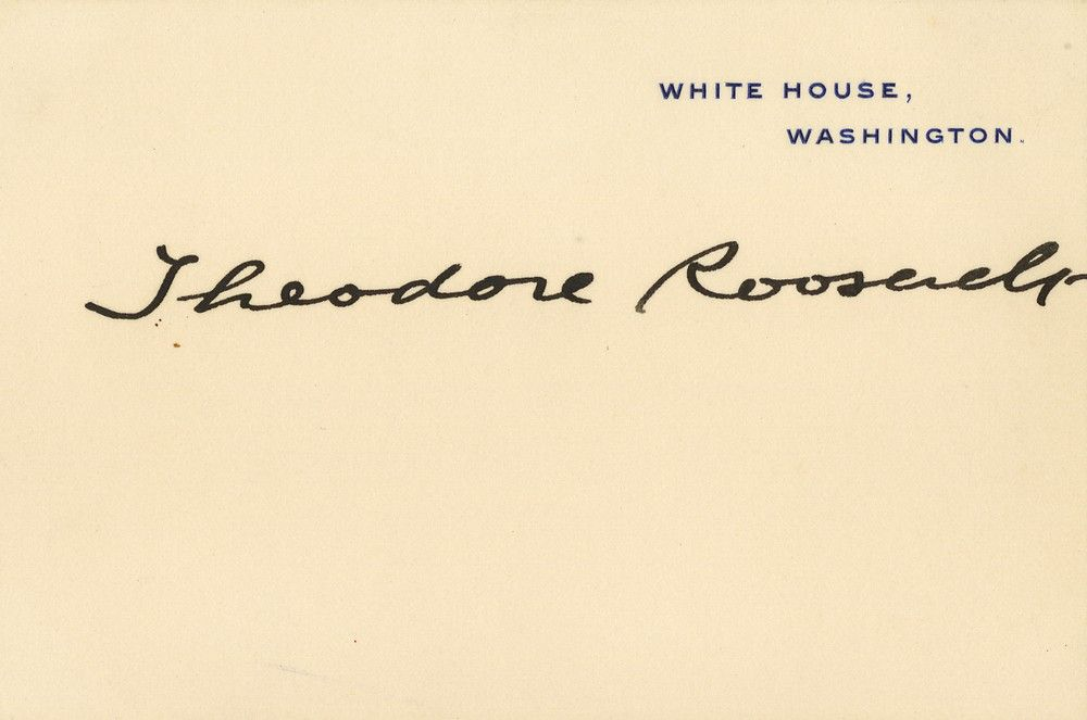President Theodore Roosevelt Signs a Mint White House Card