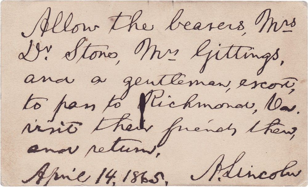 The Day He Dies, Lincoln Writes a Pass to Richmond for Wife of the Doctor Who Would Attend His Death-Bed