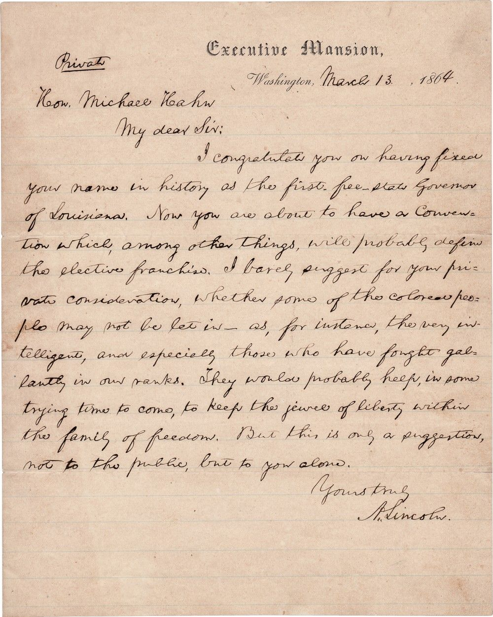 "Abraham Lincoln Suggests Suffrage for Some Louisiana Blacks: The ""Very Intelligent"" and Union Veterans"