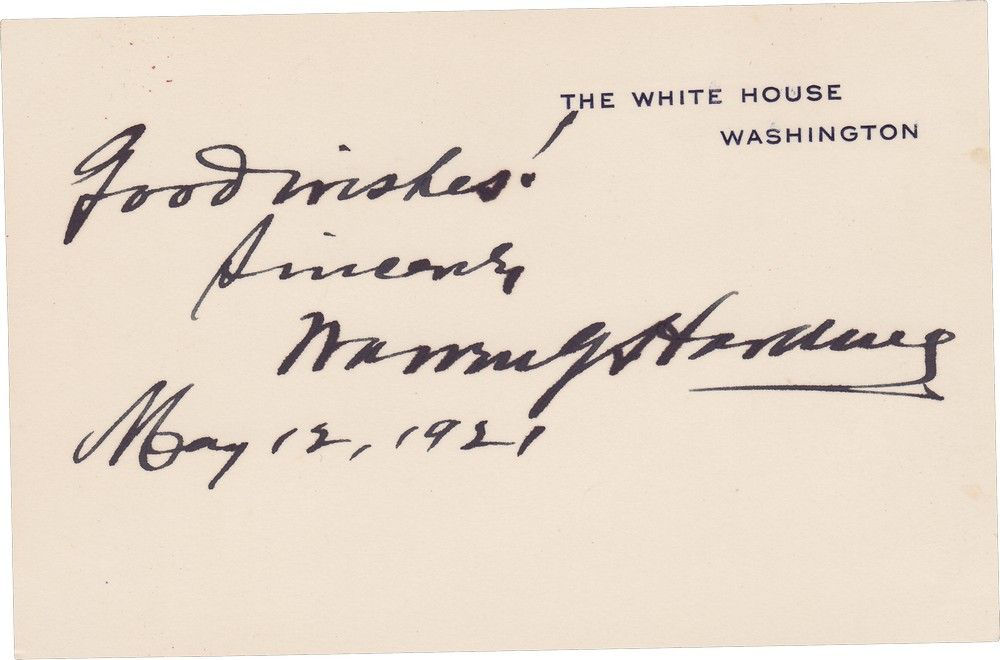 """An Early, and Uncommon, Warren G. Harding White House Card Signed, """"Good Wishes!"""""""
