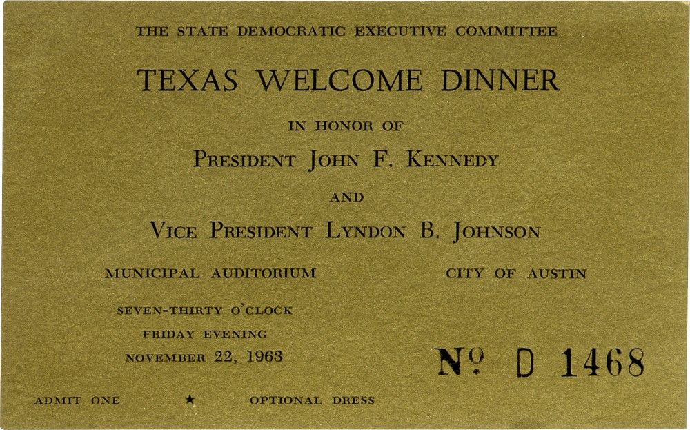 "Rare Ticket to ""Texas Welcome Dinner"" for President Kennedy, November 22, 1963, at 7:30 PM"
