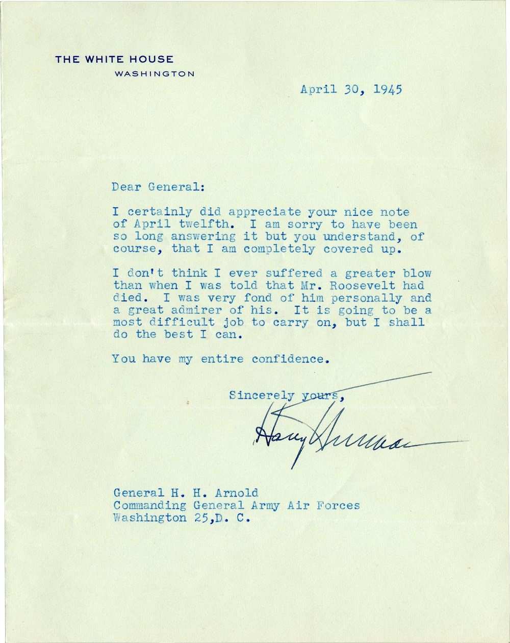 "Harry Truman Writes General Hap Arnold About FDR's Death, Two and a Half Weeks Before, as ""The Greatest Blow"""
