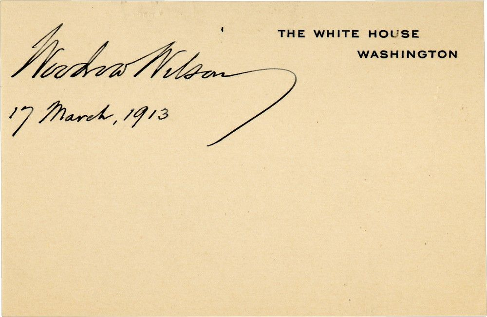 Woodrow Wilson, on the Ninth Day of His Presidency, Signs a White House Card