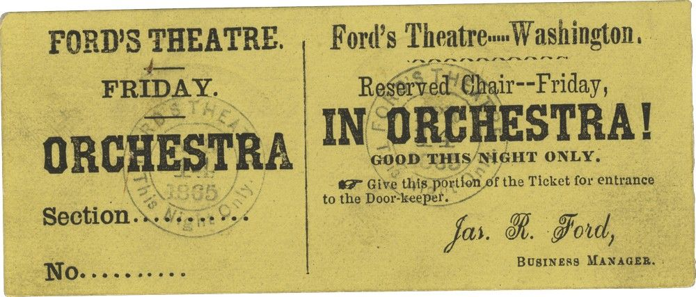 Unused Ticket for Ford's Theatre April 14, 1865 - The Night Lincoln Was Assassinated There