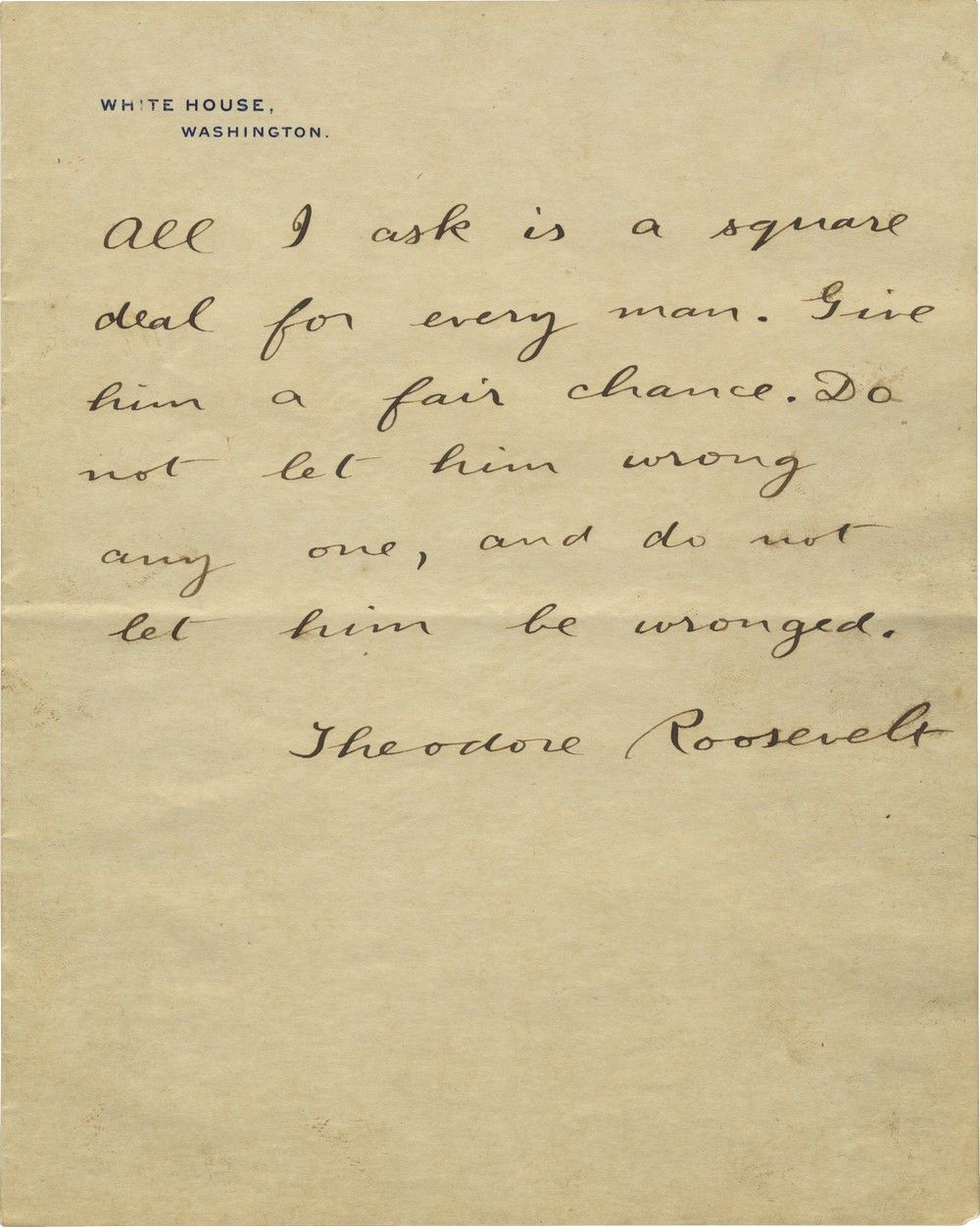 "Theodore Roosevelt: Famous ""Square Deal"" Quotation"