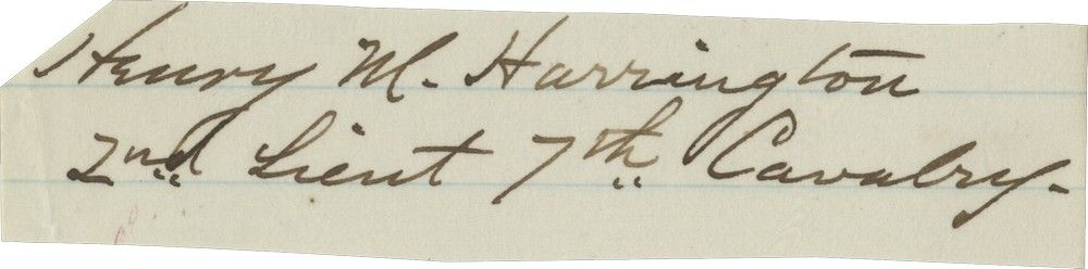 Signature of Second Lieutenant Henry Moore Harrington, Killed With General Custer at Little Bighorn