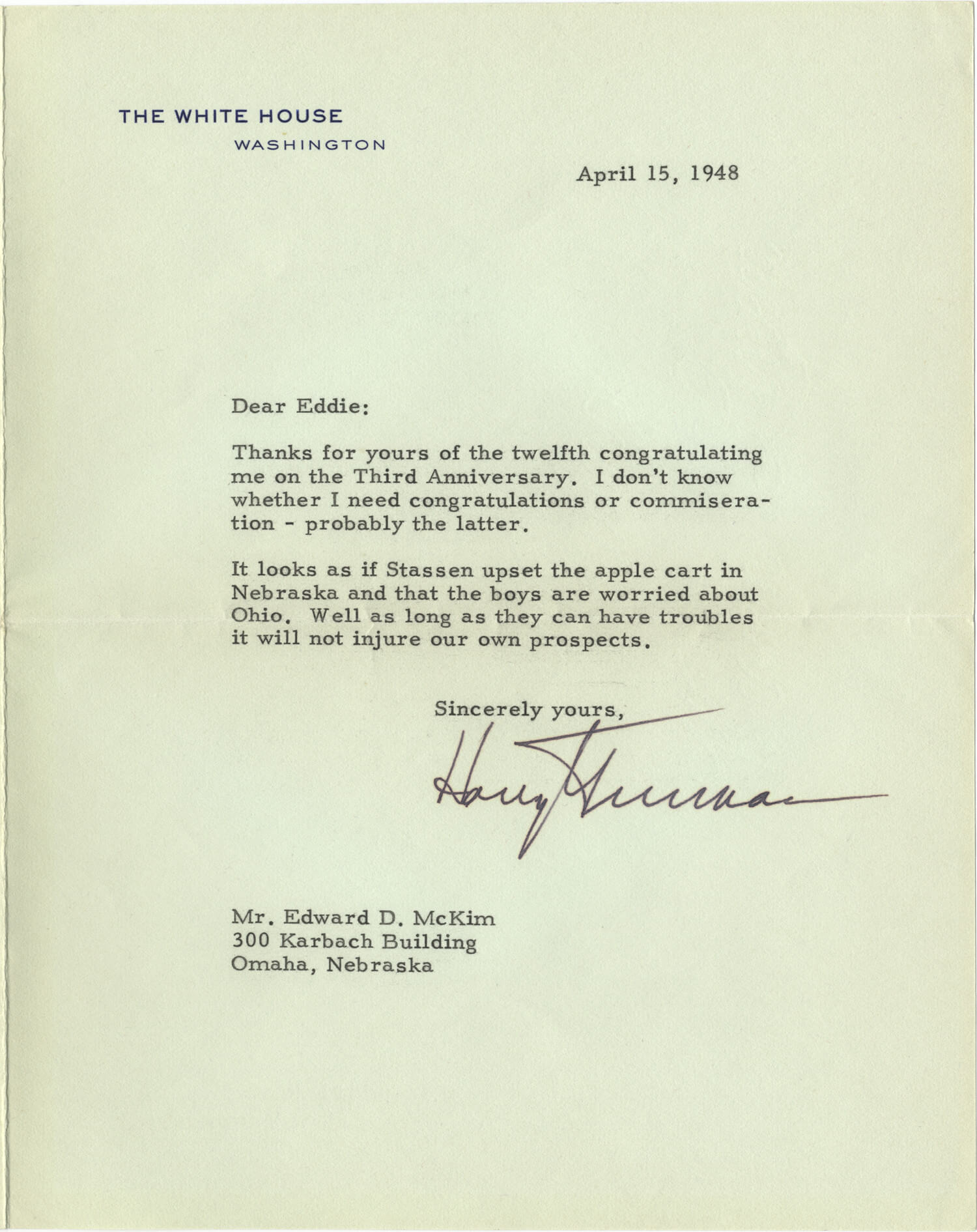 """A Rueful Harry Truman on the 3rd Anniversary of his Presidency: """"I don't know whether I need congratulations or commiseration"""""""